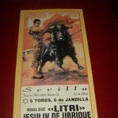 Tauromaquia: CARTEL DE TOROS. PLAZA DE SEVILLA. FERIA DE ABRIL 1994. LITRI, JESULIN DE UBRIQUE, CHAMACO. . Lote 34122530