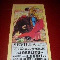 Tauromaquia: CARTEL DE TOROS. PLAZA DE SEVILLA. FERIA DE ABRIL 1993. JOSELITO, LITRI, JESULIN DE UBRIQUE. . Lote 34134294