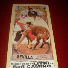 Tauromaquia: CARTEL DE TOROS. PLAZA DE SEVILLA. FERIA DE ABRIL 1991. LITRI, RAFI CAMINO, JESULIN DE UBRIQUE. . Lote 34136375