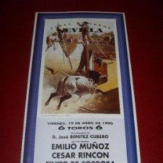 Tauromaquia: CARTEL DE TOROS. PLAZA DE SEVILLA. FERIA DE ABRIL 1996. EMILIO MUÑOZ, RINCON, FINITO DE CORDOBA. . Lote 34177763