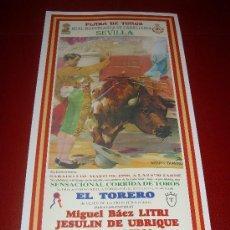Tauromaquia: CARTEL DE TOROS. PLAZA DE SEVILLA. FERIA DE ABRIL 1998. LITRI, JESULIN DE UBRIQUE, LIRIA. . Lote 34179303