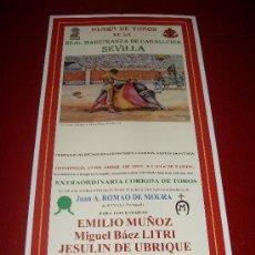 Tauromaquia: CARTEL DE TOROS. PLAZA DE SEVILLA. FERIA DE ABRIL 1997. MUÑOS, LITRI, JESULIN DE UBRIQUE. . Lote 34179411