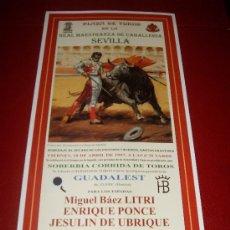 Tauromaquia: CARTEL DE TOROS. PLAZA DE SEVILLA. FERIA DE ABRIL 1997. LITRI, PONCE, JESULIN DE UBRIQUE. . Lote 34179477