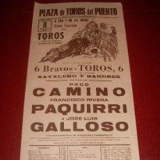 Tauromaquia: CARTEL DE TOROS. EL PUERTO. 1982. CAMINO, PAQUIRRI, GALLOSO. GANADERIA SAYALERO Y BANDRES. . Lote 34209564