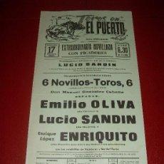 Tauromaquia: CARTEL DE TOROS. EL PUERTO. 1983. OLIVA, SANDIN, ENRIQUITO. GANADERIA M. GONZALEZ CABELLO. . Lote 34209600