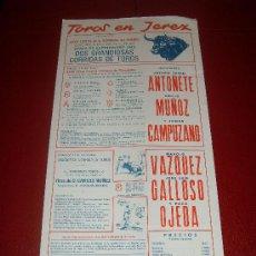 Tauromaquia: CARTEL DE TOROS. JEREZ. 1982. ANTOÑETE, MUÑOZ, CAMPUZANO... GANADERIAS CARLOS NUÑEZ, DOMECQ.... Lote 34210530