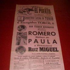 Tauromaquia: CARTEL DE TOROS. PLAZA DEL PUERTO. AGOSTO 1972. CURRO ROMERO, RAFAEL DE PAULA, RUIZ MIGUEL. Lote 34397758