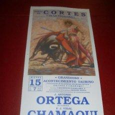 Tauromaquia: CARTEL DE TOROS. PLAZA DE CORTES DE LA FRONTERA. AGOSTO 1991. ORTEGA, CHAMAQUI. Lote 34398655