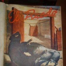 Tauromaquia: REVISTA EL RUEDO. 1947. Nº 158 AL 183. MANOLOTE EN SEGOVIA, JOSE PULIDO, CALABUIG. Lote 34417668