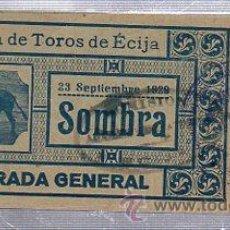 Tauromaquia: ENTRADA PLAZA DE TOROS DE ÉCIJA, 23 SEPTIEMBRE 1929. Lote 35168404