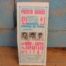 Tauromaquia: CARTEL TOROS PUERTO BANUS,1988,ESPARTACO,NIÑO DE LA CAPEA,LITRI. Lote 35454001