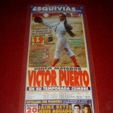 Tauromaquia: CARTEL DE TOROS. 2000. PLAZA DE ESQUIVIAS. VICTOR PUERTO. GANADERIAS ALGARRA, VENTORRILLO, F. PEÑA... Lote 35547561