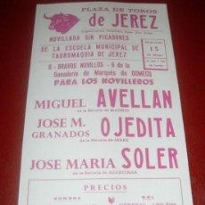 Tauromaquia: CARTEL DE TOROS. PLAZA JEREZ. AVELLAN, OJEDITA, SOLER. GANADERIA MARQUES DE DOMECQ. . Lote 35562541
