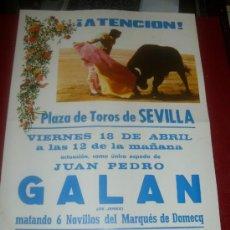Tauromaquia: CARTEL DE TOROS. PLAZA SEVILLA. JUAN PEDRO GALAN. GANADERIA MARQUES DE DOMECQ. . Lote 35566995