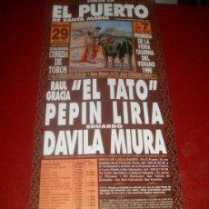 Tauromaquia: CARTEL DE TOROS. PLAZA DEL PUERTO. 1998. TATO, LIRIA, MIURA. GANADERIA CEBADA GAGO. . Lote 35808817