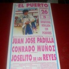 Tauromaquia: CARTEL DE TOROS. PLAZA DEL PUERTO. 1993 .PADILLA, MUÑOZ, REYES. GANADERIA CEBADA GAGO. . Lote 35809378