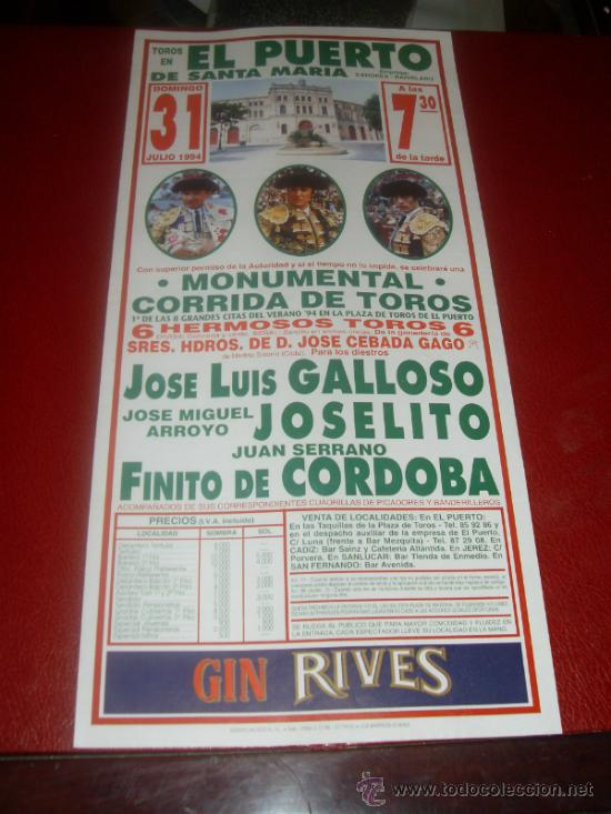 CARTEL DE TOROS. PLAZA DEL PUERTO. 1994. GALLOSO, JOSELITO, CORDOBA. GANADERIA CEBADA GAGO. (Coleccionismo - Tauromaquia)