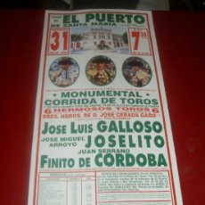 Tauromaquia: CARTEL DE TOROS. PLAZA DEL PUERTO. 1994. GALLOSO, JOSELITO, CORDOBA. GANADERIA CEBADA GAGO. . Lote 35809411