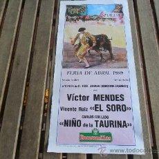 Tauromaquia: CARTEL DE TOROS PLAZA DE TOROS DE SEVILLA FERIA DE ABRIL 1989 DIA 15. Lote 35911262