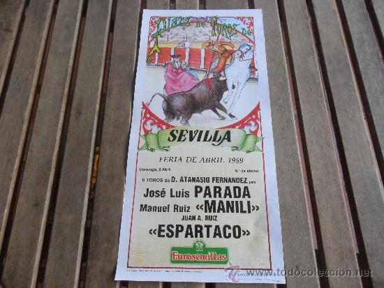 CARTEL DE TOROS PLAZA DE TOROS DE SEVILLA FERIA DE ABRIL 1989 DIA 9 (Coleccionismo - Tauromaquia)