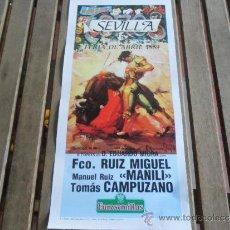 Tauromaquia: CARTEL DE TOROS PLAZA DE TOROS DE SEVILLA FERIA DE ABRIL 1989 DIA 16. Lote 35912080