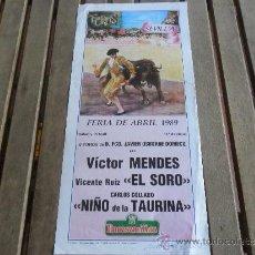 Tauromaquia: CARTEL DE TOROS PLAZA DE TOROS DE SEVILLA FERIA DE ABRIL 1989 DIA 15. Lote 35912339