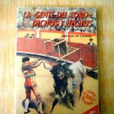 Tauromaquia: LA GENTE DEL TORO.DICHOS Y HECHOS.JOSE LUIS DE CORDOBA.. Lote 36187754