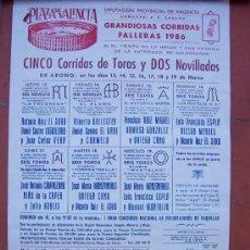Tauromaquia: CARTEL 25X40CM APROX: GRANDIOSAS CORRIDAS FALLERAS 1986 , PLAZA DE TOROS VALENCIA. Lote 21342984