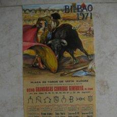 Tauromaquia: TOROS.PLAZA TOROS BILBAO 1971 ORDOÑEZ EL CORDOBES MANZANARES PAQUIRRI.MARTINEZ DE LEON. Lote 36426163