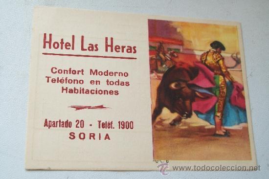 TARJETA DE : HOTEL LAS HERAS, SORIA.- CONFORT MODERNO, TEF. EN TODAS LAS HABITACIONES-10 X 14 CM (Coleccionismo - Tauromaquia)