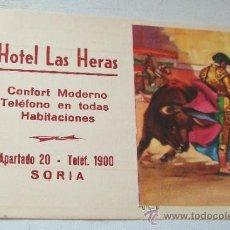 Tauromaquia: TARJETA DE : HOTEL LAS HERAS, SORIA.- CONFORT MODERNO, TEF. EN TODAS LAS HABITACIONES-10 X 14 CM. Lote 36660506