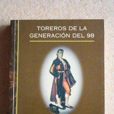 Tauromaquia: TOREROS DE LA GENERACIÓN DEL 98. CLARAMUNT LÓPEZ (FERNANDO). Lote 36683084