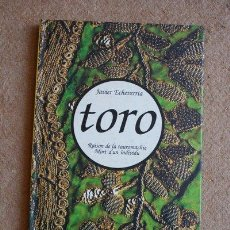 Tauromaquia: TORO. RAISON DE LA TAROMACHIE. MORT D'UN INDIVIDU. ECHEVERRIA (JAVIER). Lote 36810329