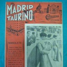 Tauromaquia: REVISTA DE TOROS MADRID TAURINO. MANOLETE. Lote 36934041