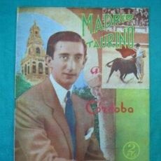 Tauromaquia: REVISTA DE TOROS MADRID TAURINO. MANOLETE. Lote 36934865