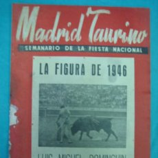Tauromaquia: REVISTA DE TOROS MADRID TAURINO. LUIS MIGUEL DOMINGUIN. Lote 36937547