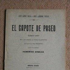 Tauromaquia: EL CAPOTE DE PASEO. SAINETE LÍRICO. LÓPEZ SILVA (JOSÉ) Y JACKSON VEYÁN (JOSÉ). Lote 37144102
