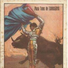 Tauromaquia: TARRAGONA.-PLAZA DE TOROS TARRAGONA 1947.- COLOSAL CORRIDA DE SAN MAGIN,ANT.BIENVENIDA , DOMINGUIN. Lote 37820958