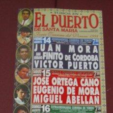Tauromaquia: CARTEL DE TOROS, PLAZA DEL PUERTO STA MARIA. JUAN MORA, JUAN SERRANO, VICTOR PUERTO... AÑO 1998.. Lote 38044217