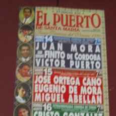 Tauromaquia: CARTEL DE TOROS, PLAZA DEL PUERTO STA MARIA. JUAN MORA, JUAN SERRANO, VICTOR PUERTO,... AÑO 1998. . Lote 38045891