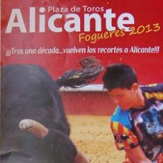 Tauromaquia: CARTEL PLAZA DE TOROS DE ALICANTE-FOGUERES 2013-CONCURSO NACIONAL DE RECORTES DE TOROS-SIN DOBLAR. Lote 38353792