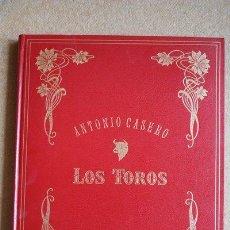 Tauromaquia: LOS TOROS. TEXTOS DE JOSÉ LUIS PÉCKER. CASERO (ANTONIO). Lote 38346159