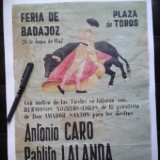 Tauromaquia: ANTIGUO CARTEL DE TOROS - FERIA BADAJOZ DE 1947.. Lote 39119620