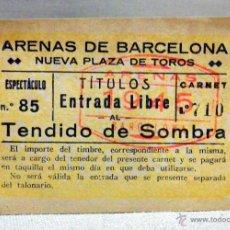 Tauromaquia: ENTRADA, PLAZA DE TOROS, ARENAS DE BARCELONA 1945, TENDIDO DE SOMBRA. Lote 39310137