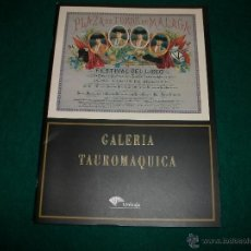 Tauromaquia: GALERÍA TAUROMÁQUICA - FERNANDO G. DE BEDOYA (FACSÍMIL). Lote 117426067