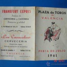 Tauromaquia: DÍPTICO PUBLICITARIO CON LAS CORRIDAS DE TOROS DE LA FERIA DE JULIO 1961 PLAZA DE TOROS DE VALENCIA.. Lote 39677637