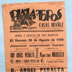 Tauromaquia: CARTEL TOROS CASAS IBAÑEZ PLAZA AGOSTO 1959 ANGEL PERALTA MANCHEGUITO MIGUELILLO . Lote 39824359
