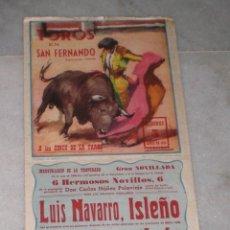 Tauromaquia: CARTEL DE LA PLAZA DE TOROS DE SAN FERNANDO (CADIZ) 1959 (LUIS NAVARRO, ISLEÑO, LEON Y ANTONIO GONZ). Lote 40055900