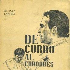 Tauromaquia: DE CURRO AL CORDOBÉS. A-TO-867. Lote 40243906