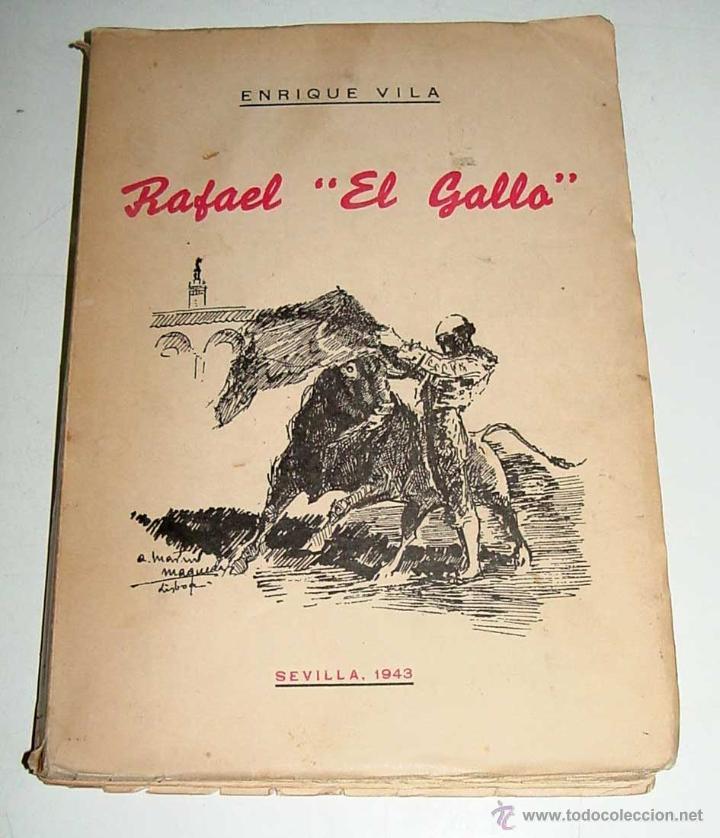 ANTIGUO LIBRO RAFAEL EL GALLO - TOROS, TAUROMAQUIA - NOTAS PARA LA HISTORIA DE UN HOMBRE EXTRAORDINA (Coleccionismo - Tauromaquia)